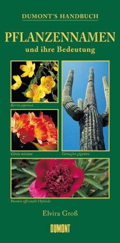 DuMonts Handbuch Pflanzennamen und ihre Bedeutung