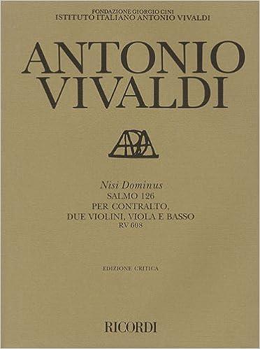 RV 608 Psalm 126 Nisi Dominus: Antonio Vivaldi