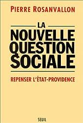 La nouvelle question sociale. Repenser l'État providence