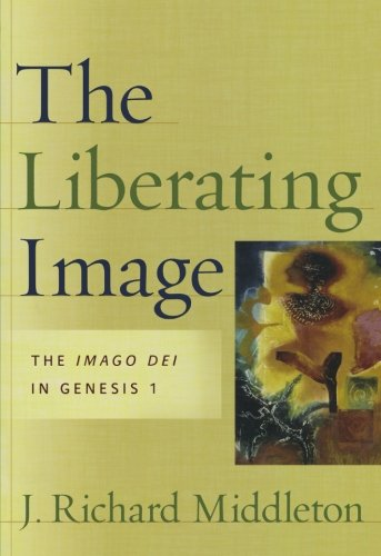 The Liberating Image: The Imago Dei in Genesis 1