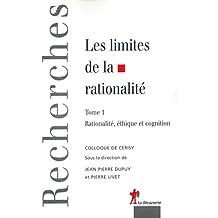 LIMITES DE LA RATIONALITE T.1 -LES