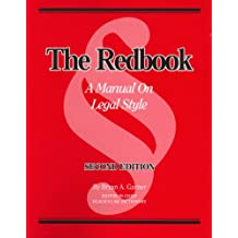 The Redbook: A Manual on Legal Style (2d Ed.)