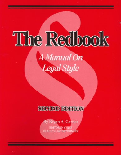 The Redbook: A Manual on Legal Style (2d Ed.) by West