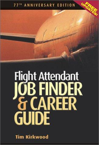 Read Online Flight Attendant Job Finder & Career Guide pdf epub