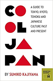 `BEST` Cool Japan: A Guide To Tokyo, Kyoto, Tohoku And Japanese Culture Past And Present (Museyon Guides). Suroeste service services Slide marcado industry installs