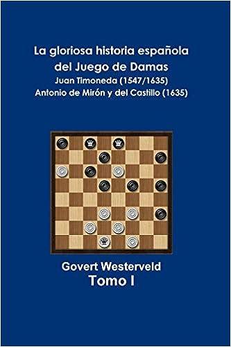 La gloriosa historia española del Juego de las Damas: Juan ...
