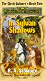 In Sylvan Shadows, R. A. Salvatore, 1560763213