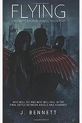 Flying (Girl With Broken Wings) (Volume 5) Paperback