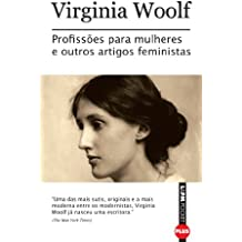 Profissões para mulheres e outros artigos feministas: 1032