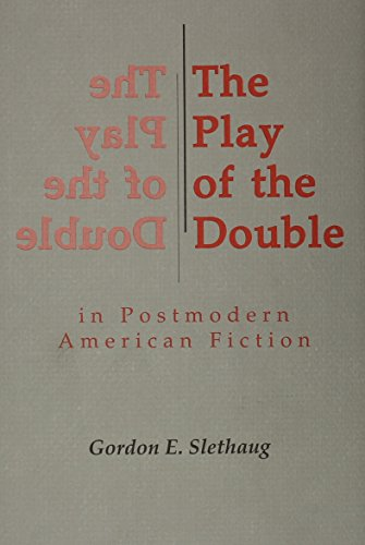 Play of the Double in Postmodern American Fiction