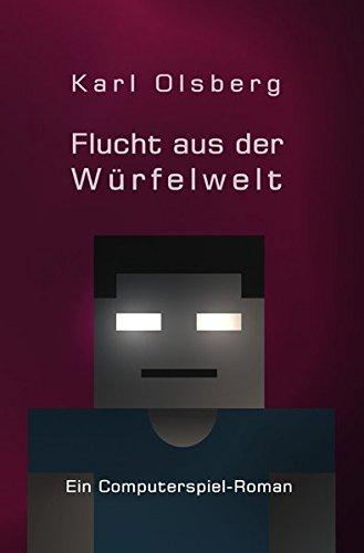 Würfelwelt / Flucht aus der Würfelwelt: Ein Computerspiel-Roman