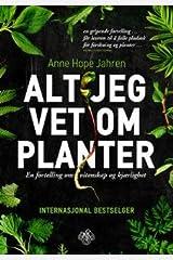 Alt jeg vet om planter Hardcover