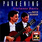 Christopher Parkening with David Brandon ~ Virtuoso Duets