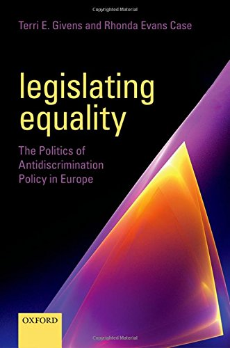 Books : Legislating Equality: The Politics of Antidiscrimination Policy in Europe