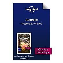 Australie - Melbourne et le Victoria (French Edition)