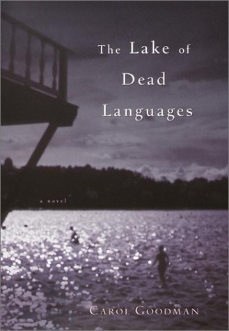 The Lake of Dead Languages by Ballantine Books