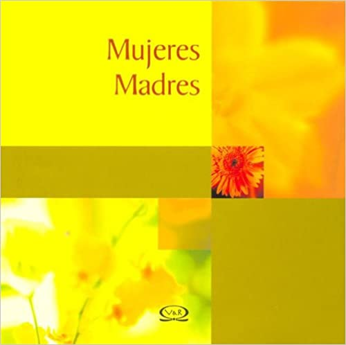 MUJERES MADRES