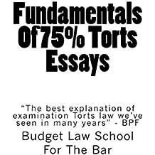Fundamentals Of 75% Torts Essays: e law book