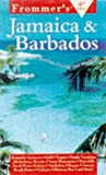 Complete: Jamaica And Barbados, 4th Ed. (Frommer's Complete Guides)