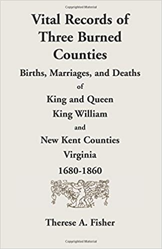 Vital Records of Three Burned Counties: Births, Marriages, and