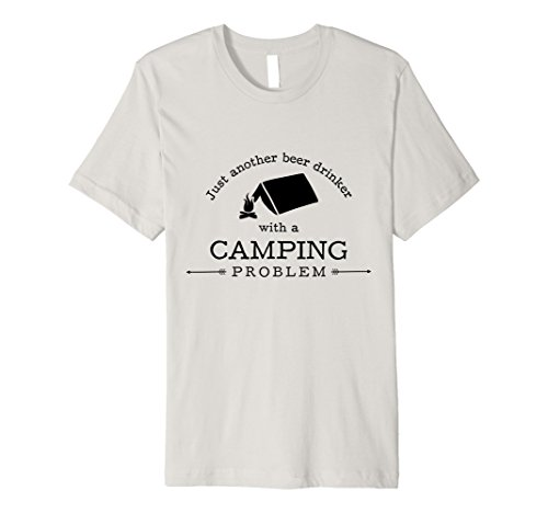 Mens Beer Drinker With Camping Problem Funny T-Shirt Hiking Gift Small Silver