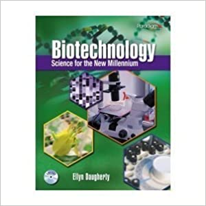 Biotechnology: Science for the New Millennium by Ellyn Daugherty (2013-05-06)