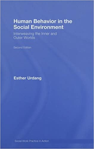 Book Human Behavior in the Social Environment: Interweaving the Inner and Outer Worlds (Social Work Practice in Action)
