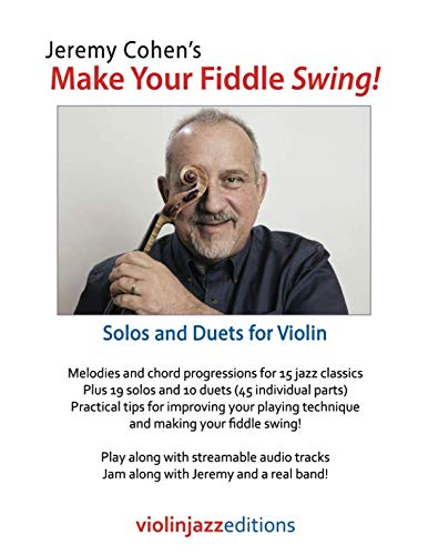 (Jeremy Cohen's Make Your Fiddle Swing!: Solos and Duets for Violin)