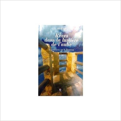 Lire un Rêves dans la lumière de l'aube pdf, epub