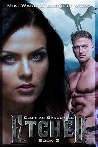 Etched: Book Two of the Ceorfan Gargoyle Series by [Ward, Miki, Ward, Garrett]