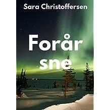 Forår sne (Danish Edition)