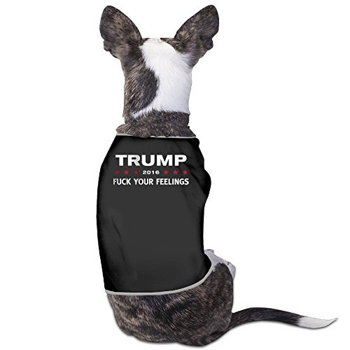 Doggie Donald Trump 2016 Fuck Your Feelings Dog Sweater Puppy Warm T-shirt, M, Black (Halloween Colorado 2016)