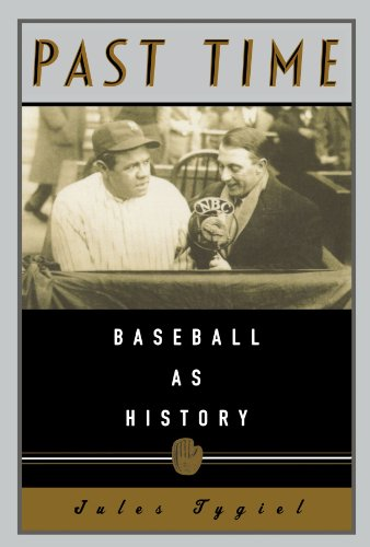 Books : Past Time: Baseball As History
