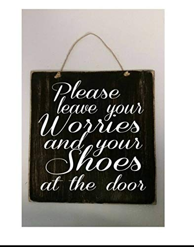 Olga212Patrick Please Leave Your Worries and Your Shoes at The Door Wood Plaque Sign 8 x 9