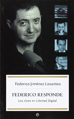 Federico responde (bolsillo): Amazon.es: Jimenez Losantos, Federico: Libros