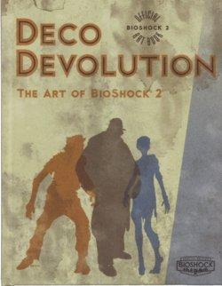 Image of Deco Devolution: The Art of BioShock 2