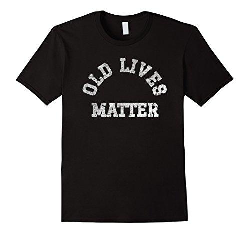 Funny Old Lives Matter T-Shirt Elderly Seniors Vintage Shirt