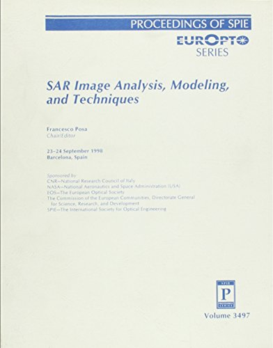Sar Image Analysis, Modeling and Techniques: 23-24 September 1998, Barcelona, Spain;Europto Series