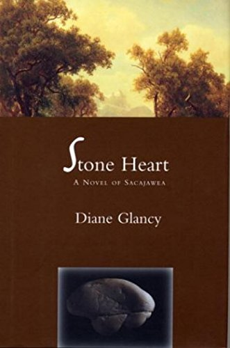 Stone Heart: A Novel of Sacajawea pdf epub