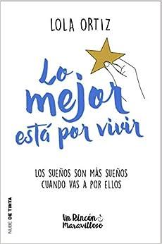 Book's Cover of Lo mejor está por vivir (Nube de Tinta) (Español) Tapa blanda – 19 septiembre 2019