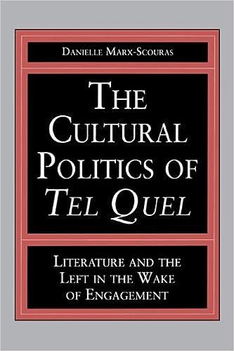 Descarga gratuita de libros electrónicos en pdf. The Cultural Politics of Tel Quel: Literature and the Left in the Wake of Engagement (Studies in Romance Literatures) (Spanish Edition) PDF by Danielle Marx-Scouras 0271025565