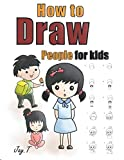 How To Draw People For Kids: Step By Step Drawing