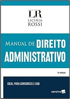 Manual de direito administrativo - 5ª edição de 2019