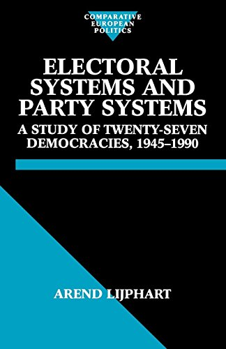 Electoral Systems and Party Systems: A Study of Twenty-Seven Democracies, 1945-1990 (Comparative -