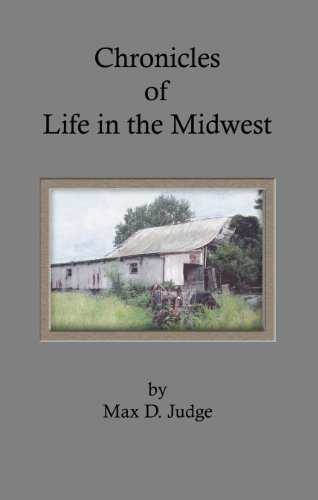 (Chronicles of Life in the Midwest)