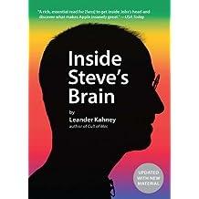 Inside Steve's Brain by Leander Kahney (2012-02-15)