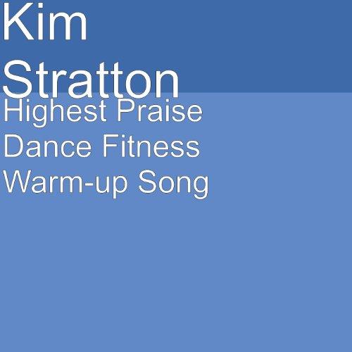 Highest Praise Dance Fitness Warm-up (Dance Praise Songs)
