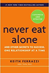 Never Eat Alone Paperback