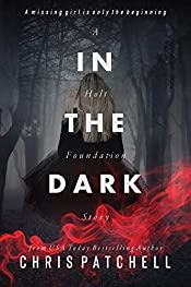 In the Dark (A Holt Foundation Story Book 2)