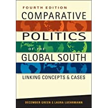 Comparative Politics of the Global South: Linking Concepts & Cases